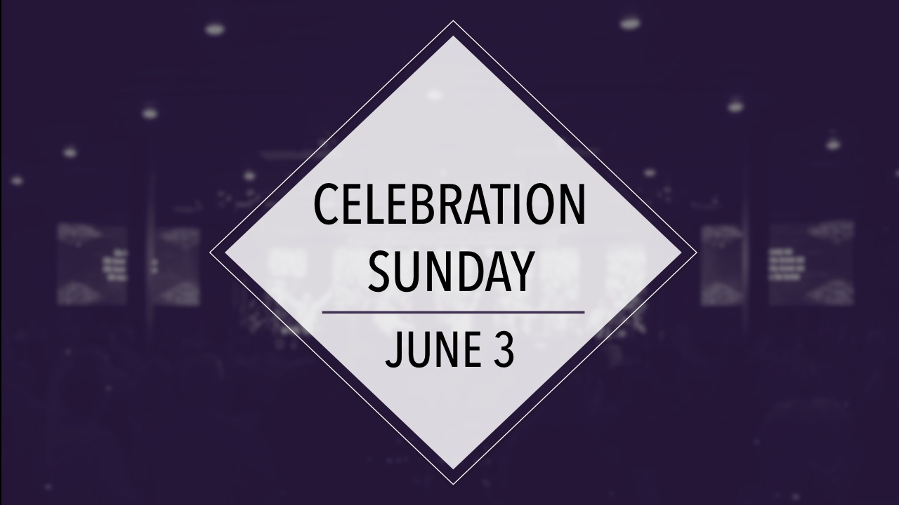 Celebration Sunday